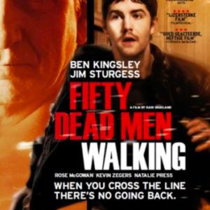 Fifty dead men walking (ingesealed)