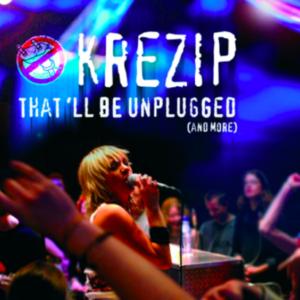 Krezip: That 'll be unplugged (ingesealed)