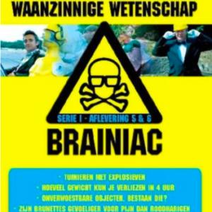 Braniac aflevering 5 & 6