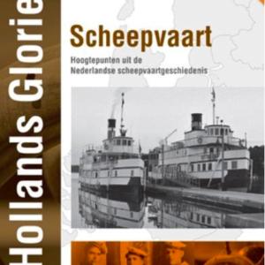 Hollandse Glorie: Scheepvaart