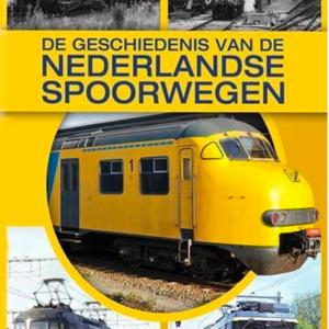 De geschiedenis van de Nederlandse Spoorwegen (ingesealed)