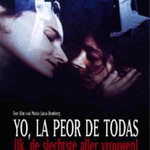 Yo, la peor de todas - ik, de slechtste aller vrouwen-(ingesealed)