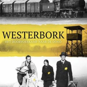 Westerbork: Het doorvoerkamp naar de dood (ingesealed)